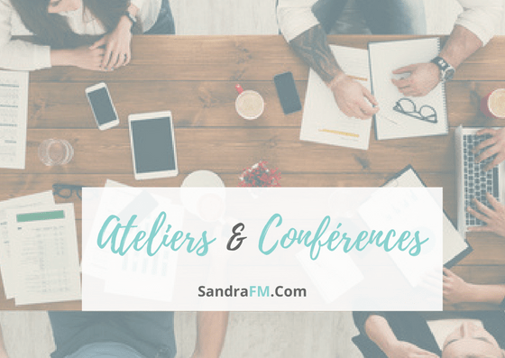 Ateliers, conferences, psychologue de la sante, Sandra FM - https://sandrafm.com