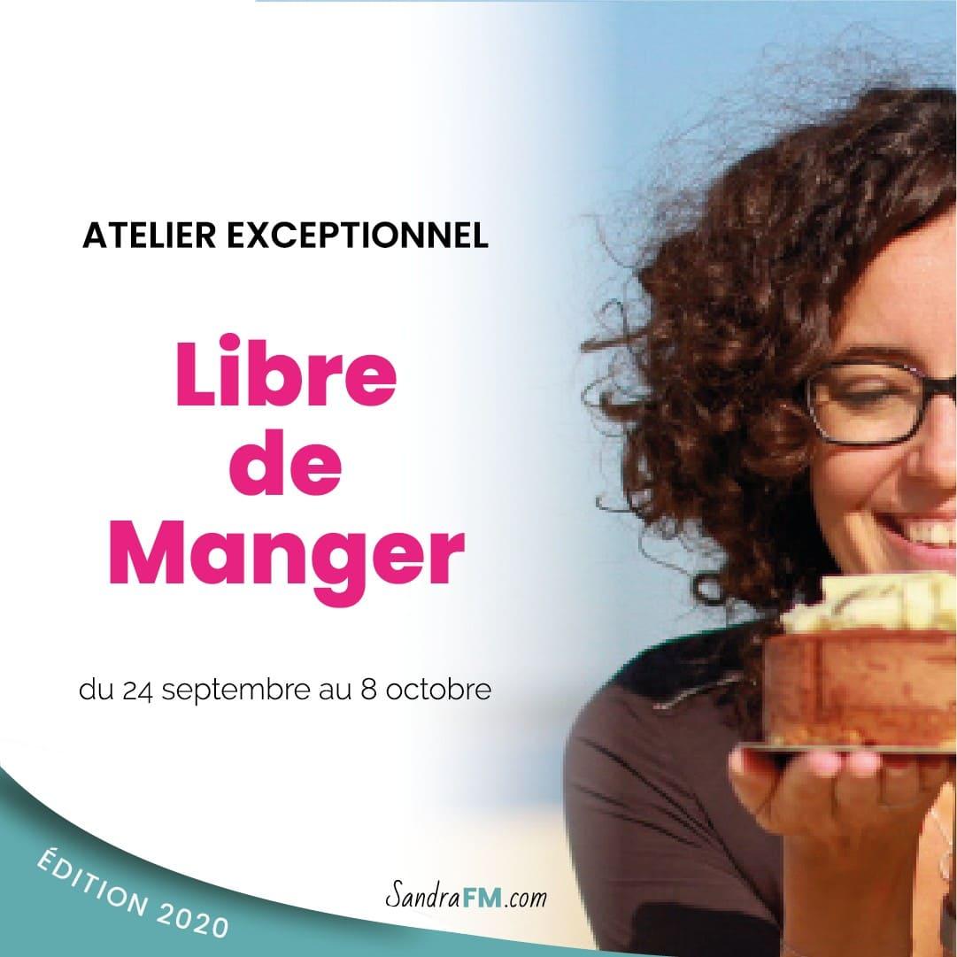 Atelier Exceptionnel Libre de Manger, sandra fm, compulsions alimentaires, carré